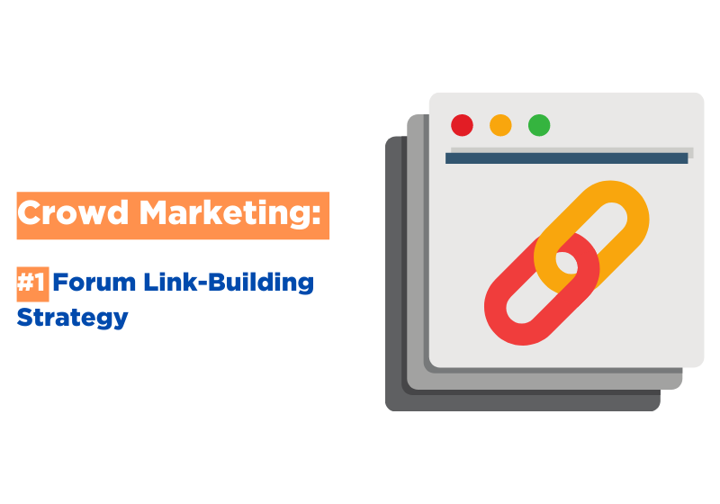 Crowd Marketing: #1 Forum Link-Building Strategy
