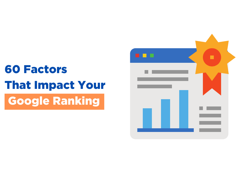 60 Factors That Impact Your Google Ranking