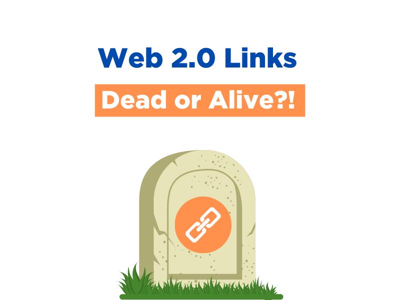 Web 2.0 Links: Dead or Alive?!